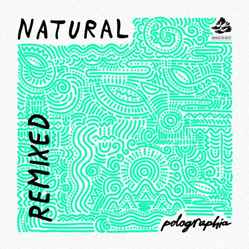 Polographia - Natural EP (Remixes) [SWEATDS 173DJ]